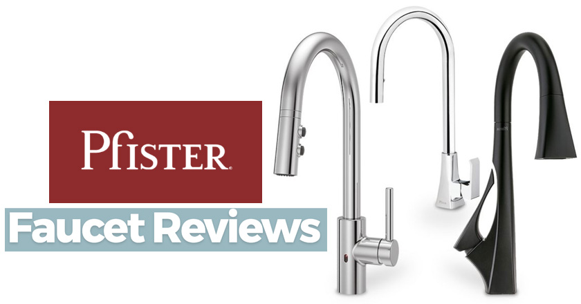 Pfister Faucets Reviews